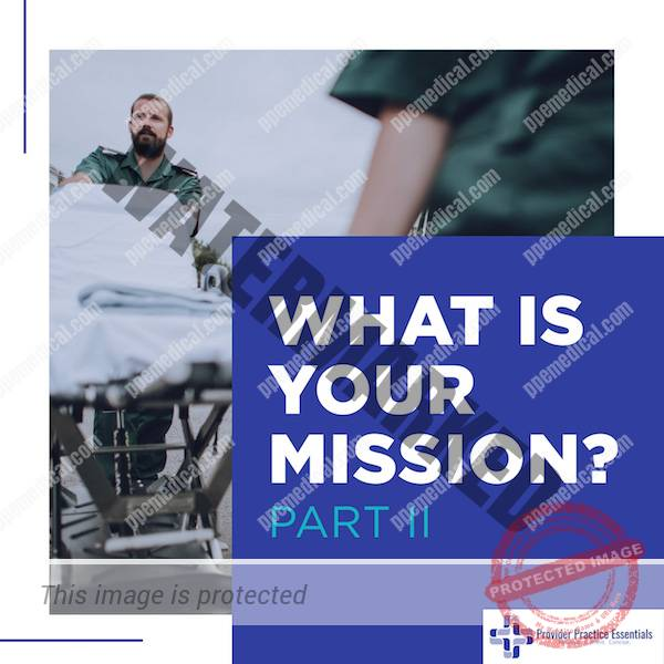 what is your medical Mission