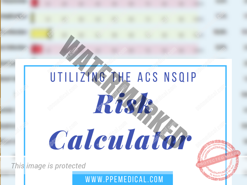 How to use the ACS NSQIP Risk Calculator
