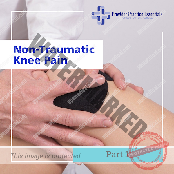 Non-traumatic knee pain