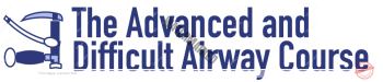 Advanced Difficult Airway Course