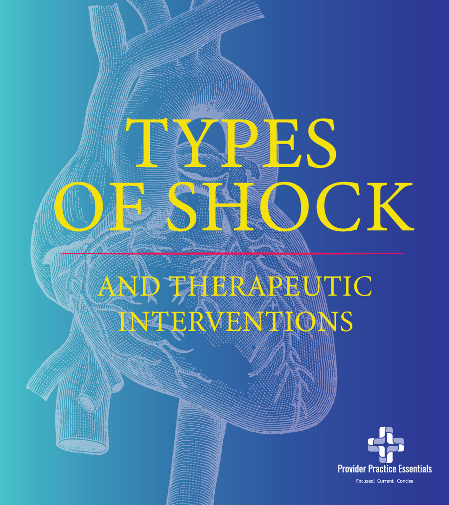 The four types of shock and therapeautic interventions discussed in detail.