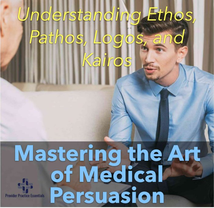 The Art of Medical Persuasion